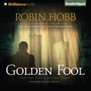 Golden Fool: The Tawny Man Trilogy, Book 2 (Unabridged) MP3 Audiobook