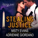 Stealing Justice: The Justice Team, Book 1 (Unabridged) MP3 Audiobook