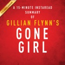 A 15-Minute Summary of Gone Girl (Unabridged) MP3 Audiobook
