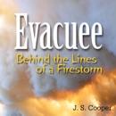 Evacuee: Behind the Lines of a Firestorm (Unabridged) MP3 Audiobook