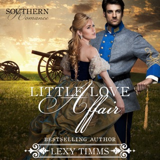 Little Love Affair: Civil War Romance: Southern Romance Series, Book 1 (Unabridged) E-Book Download