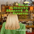 Two Ghosts Haunt a Grove: Mellow Summers, Book 7 (Unabridged) MP3 Audiobook