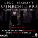 Doug Bradley's Spinechillers Audio Books, Volume 1: Classic Horror Stories (Unabridged) MP3 Audiobook