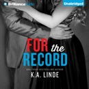For the Record: The Record, Book 3 (Unabridged) MP3 Audiobook