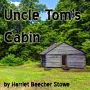 Uncle Tom's Cabin (Unabridged) MP3 Audiobook