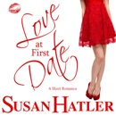 Love at First Date: Better Date than Never (Unabridged) MP3 Audiobook