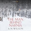 The Man Behind Narnia (Unabridged) MP3 Audiobook