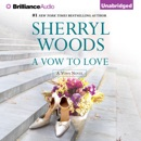 A Vow to Love: Vows, Book 6 (Unabridged) MP3 Audiobook