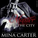 Master of the City: BBW Werewolf Erotica, Smut-Shorties Book 1 (Unabridged) MP3 Audiobook