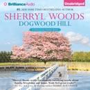 Dogwood Hill: Chesapeake Shores, Book 12 (Unabridged) MP3 Audiobook