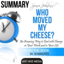 Summary: Spencer Johnson's Who Moved My Cheese? (Unabridged) MP3 Audiobook