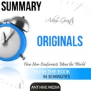 Adam Grant's Originals: How Non-Conformists Move the World Summary (Unabridged) MP3 Audiobook