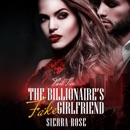 The Billionaire's Fake Girlfriend, Part 2: The Billionaire Saga (Unabridged) MP3 Audiobook