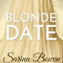 Blonde Date: An Ivy Years Novella (Unabridged) MP3 Audiobook