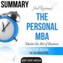 Summary: Josh Kaufman's The Personal MBA: Master the Art of Business (Unabridged) MP3 Audiobook