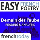 Demain dès l'aube: Easy French Poetry - Reading & Analysis MP3 Audiobook