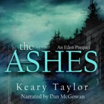 The Ashes: The Eden Trilogy, Book 0.5 (Unabridged)