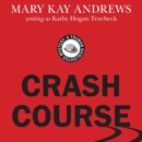 Crash Course: Truman Kicklighter Mystery, Book 2 (Unabridged) MP3 Audiobook