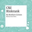 Old Rinkrank (Unabridged) MP3 Audiobook