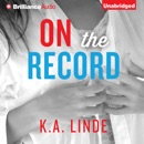 On the Record: The Record, Book 2 (Unabridged) MP3 Audiobook