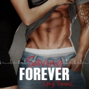 Saving Forever: Saving Forever, Book 2 (Unabridged) MP3 Audiobook