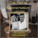 The Art of Conversation (Unabridged) MP3 Audiobook
