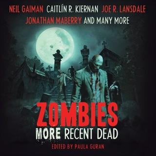 Zombies: More Recent Dead (Unabridged) E-Book Download