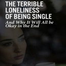 The Terrible Loneliness of Being Single: And Why It Will All Be Okay in the End (Unabridged) MP3 Audiobook