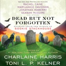 Dead but Not Forgotten: Stories from the World of Sookie Stackhouse (Unabridged) MP3 Audiobook