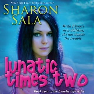 Lunatic Times Two: The Lunatic Life Series, Volume 4 (Unabridged) E-Book Download