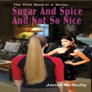 Sugar And Spice And Not So Nice: Mellow Summers Paranormal Mystery, Book 1 (Unabridged) MP3 Audiobook