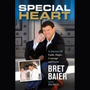 Download Special Heart: A Journey of Faith, Hope, Courage, And Love (Unabridged) MP3