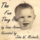 The Fun They Had (Unabridged) MP3 Audiobook