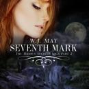 Seventh Mark: The Hidden Secrets Saga, Book 2 (Unabridged) MP3 Audiobook