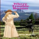 Where Trouble Roams: A Mellow Summers Paranormal Mystery, Book 6 (Unabridged) MP3 Audiobook