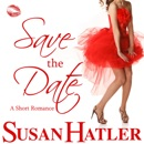 Save the Date: Better Date than Never, Book 4 (Unabridged) MP3 Audiobook