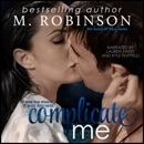 Complicate Me: The Good Ol' Boys, Book 1 (Unabridged) MP3 Audiobook