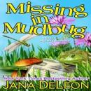 Missing in Mudbug (Unabridged) MP3 Audiobook