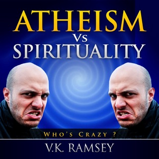 Atheism vs. Spirituality: Quest for Truth (Unabridged) E-Book Download