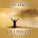 God's Provision for Your Every Need (Unabridged) MP3 Audiobook