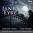 Jane Eyre: A BBC Radio 4 Full-Cast Dramatization MP3 Audiobook