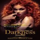 Jezebel, Daughter of Darkness: Jezebel's Journey, Part 1 (Unabridged) MP3 Audiobook