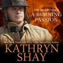 A Burning Passion - The Inheritance: Hidden Cove Firefighters, Book 8 (Unabridged) MP3 Audiobook