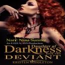 Deviant: Daughter of Darkness, Book 2 (Unabridged) MP3 Audiobook