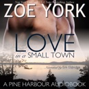 Love in a Small Town: The Soldier's Second Chance: Pine Harbour, Book 1 (Unabridged) MP3 Audiobook