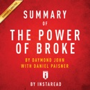Summary of The Power of Broke, by Daymond John with Daniel Paisner Includes Analysis (Unabridged) MP3 Audiobook
