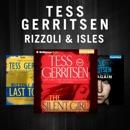 Tess Gerritsen - The Rizzoli & Isles Series: The Silent Girl, Last to Die, Die Again (Unabridged) MP3 Audiobook