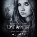Lost Vampire: Bit-Lit Series, Book 1 (Unabridged) MP3 Audiobook