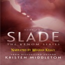 Slade: The Venom Series Book 2 (Unabridged) MP3 Audiobook