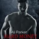 Hard Money: Bad Money Series, Book 3 (Unabridged) MP3 Audiobook